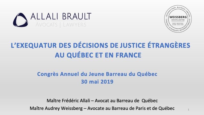 Congrès Annuel du Jeune Barreau du Québec sur l'exequatur France Canada