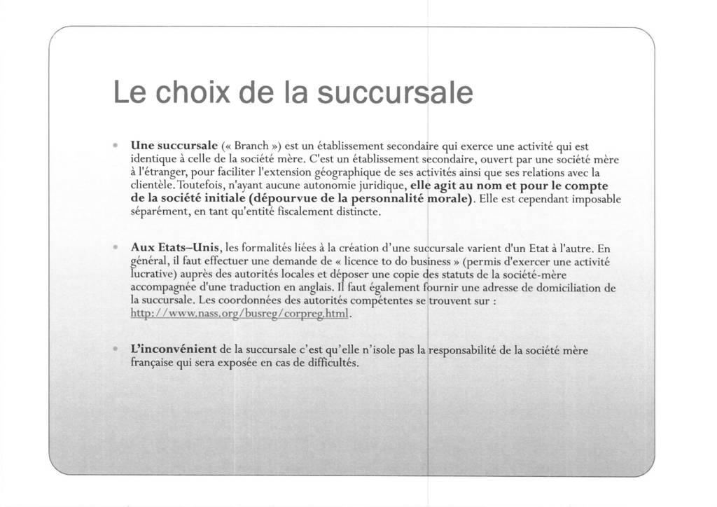 Aspects juridiques de l'implantation d'entreprises françaises à l'étranger : l'exemple des Etats-Unis (7)